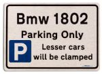 Bmw 1802 Car Owners Gift| New Parking only Sign | Metal face Brushed Aluminium Bmw 1802 Model